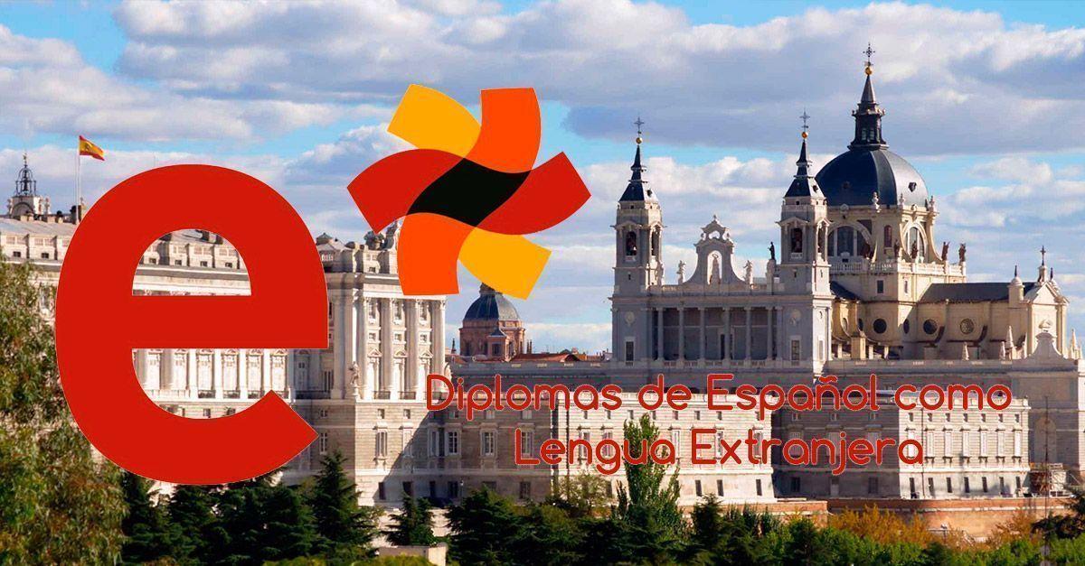 DELE Diplomas de Español como Lengua Extranjera