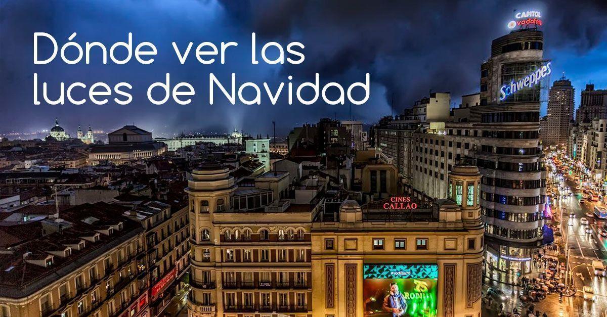 Dónde ver las luces de Navidad en Madrid
